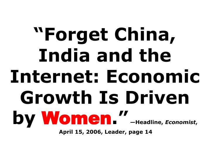 """""""Forget China, India and the Internet: Economic Growth Is Driven by"""