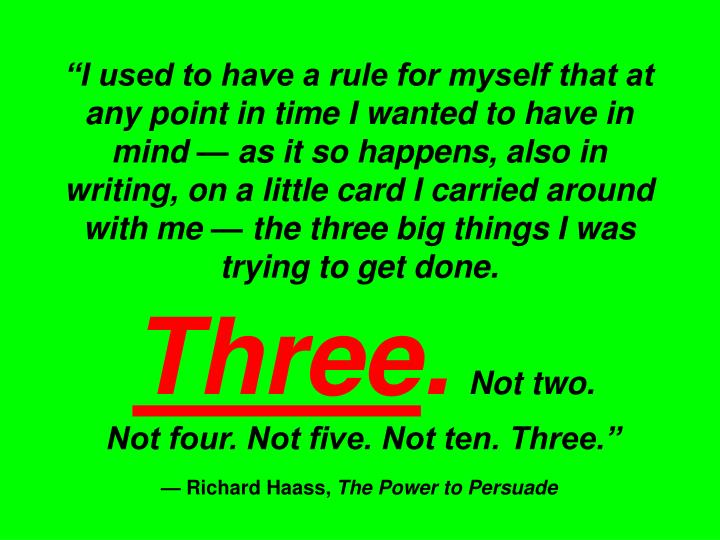 """""""I used to have a rule for myself that at any point in time I wanted to have in mind"""