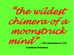 the wildest chimera of a moonstruck mind the federalist on tj s louisiana purchase