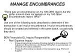 manage encumbrances