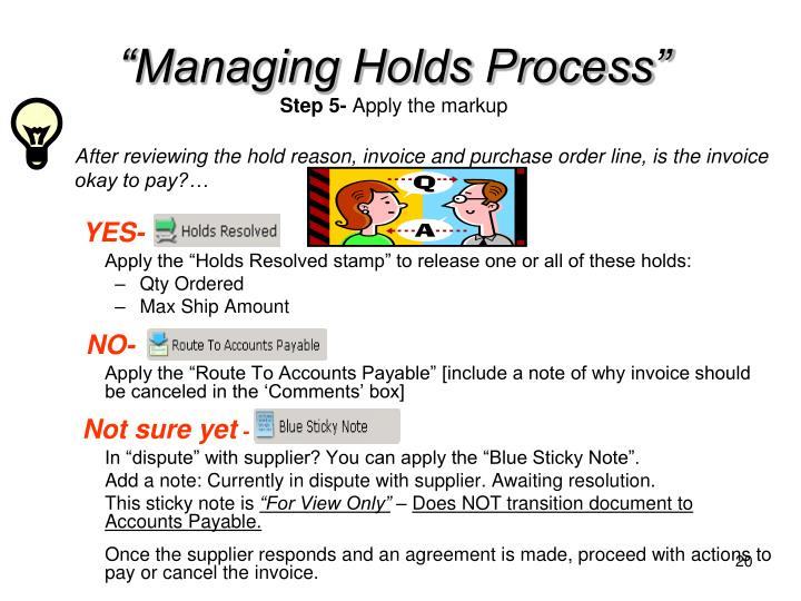 """Managing Holds Process"""