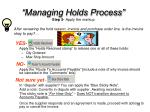 managing holds process step 5 apply the markup