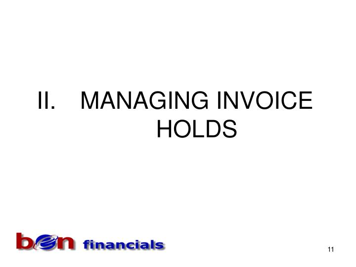 MANAGING INVOICE HOLDS
