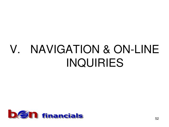 NAVIGATION & ON-LINE INQUIRIES
