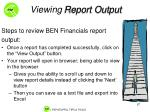 viewing report output