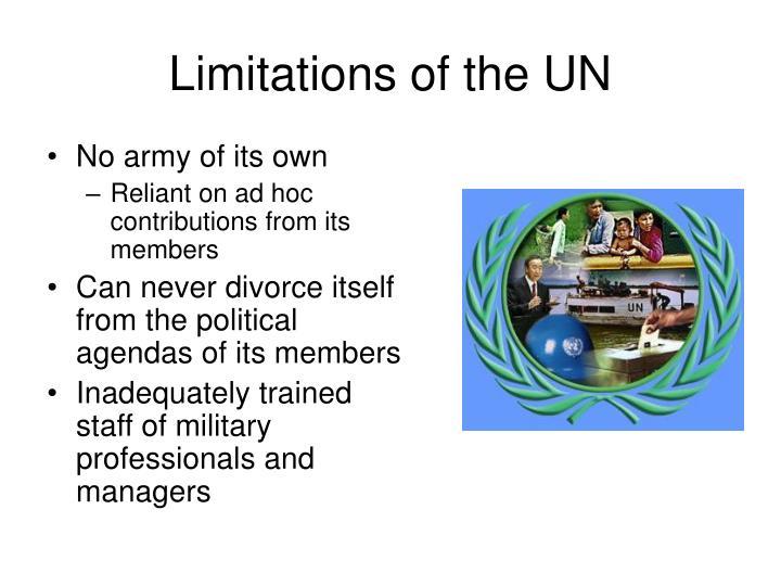 Limitations of the UN