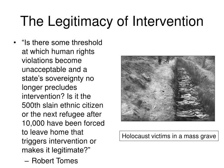 The Legitimacy of Intervention