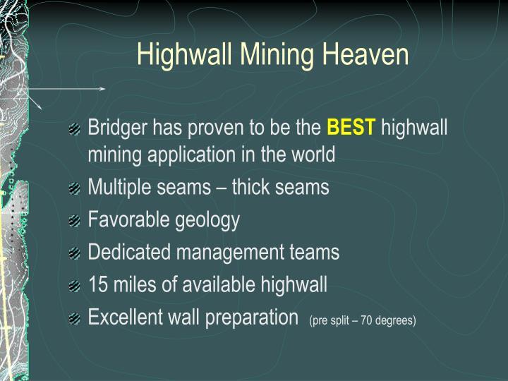 Highwall Mining Heaven