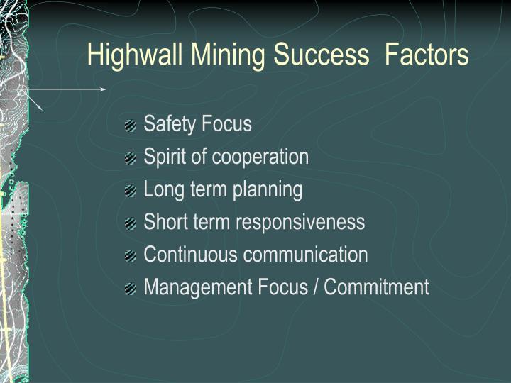 Highwall Mining Success  Factors