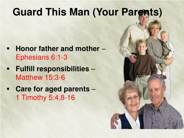 Guard This Man (Your Parents)