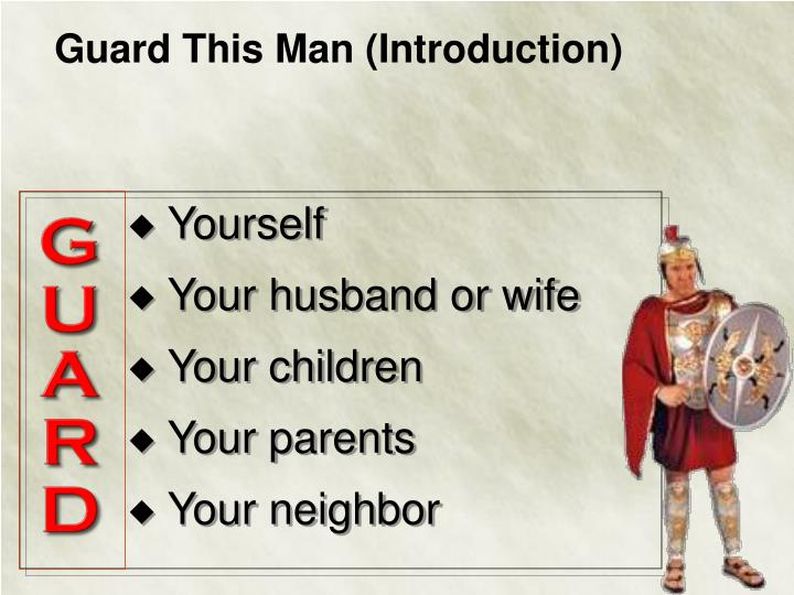 Guard This Man (Introduction)
