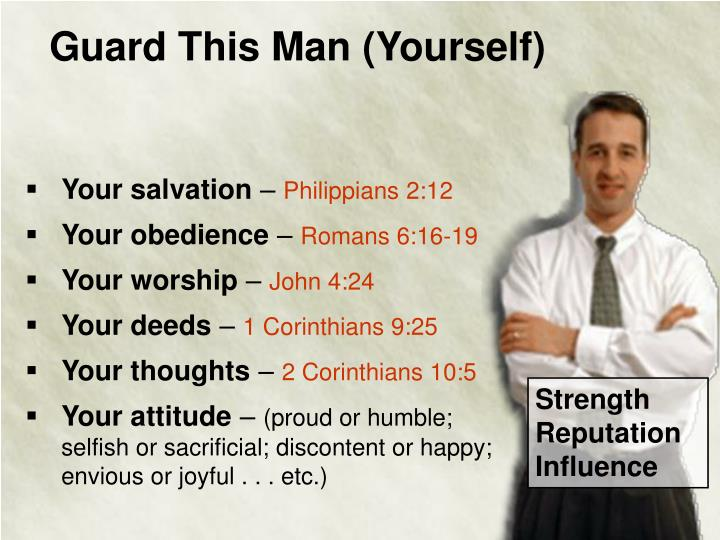 Guard This Man (Yourself)