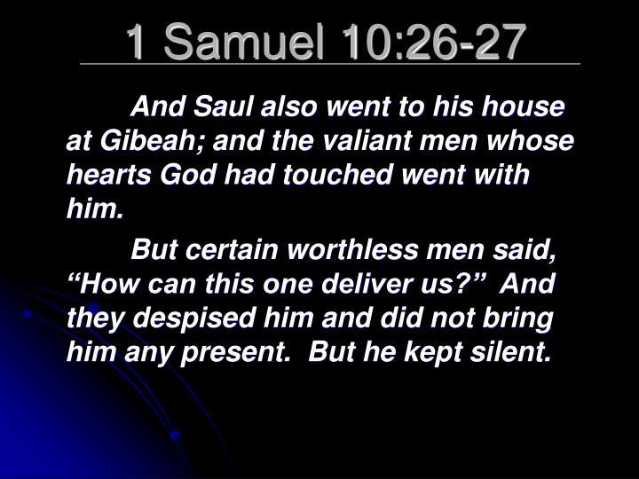 1 Samuel 10:26-27