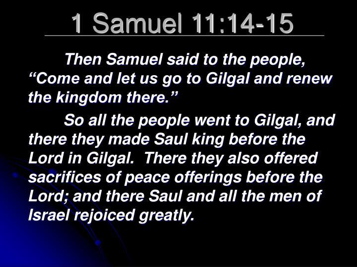1 Samuel 11:14-15