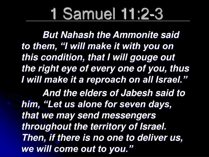 1 Samuel 11:2-3