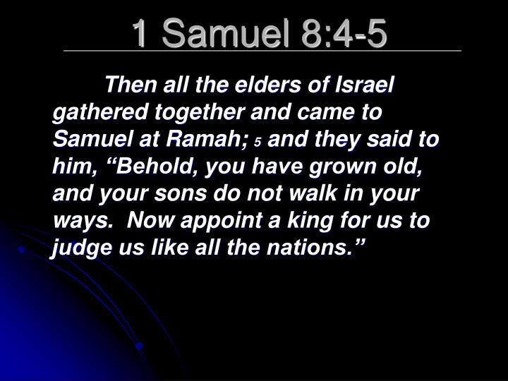 1 Samuel 8:4-5