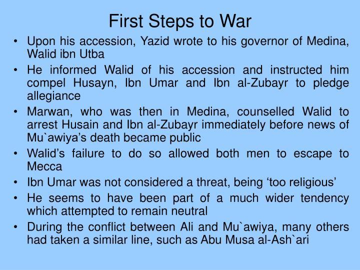 First Steps to War