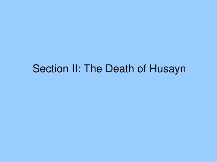 Section II: The Death of Husayn