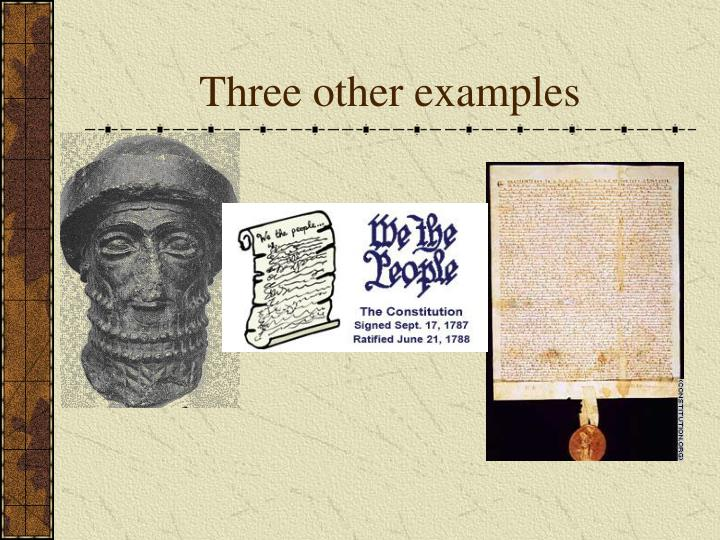Three other examples