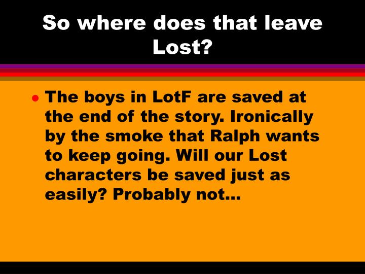 So where does that leave Lost?