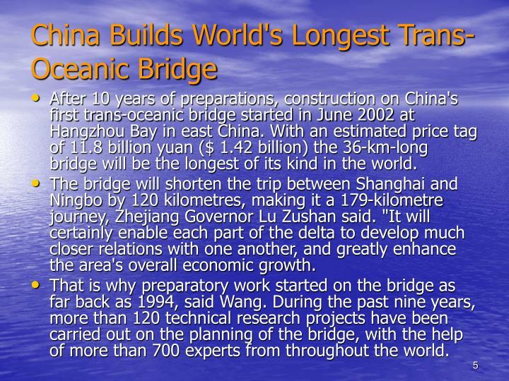 China Builds World's Longest Trans-Oceanic Bridge