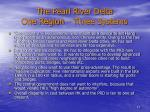 the pearl river delta one region three systems