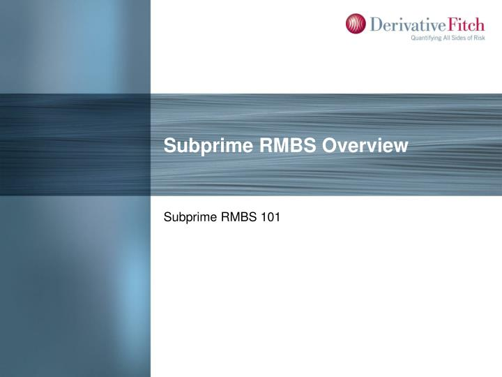 Subprime RMBS Overview