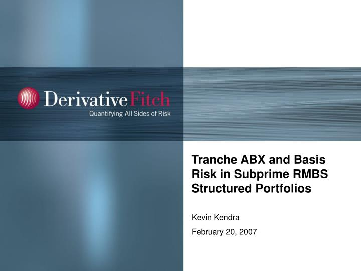 Tranche abx and basis risk in subprime rmbs structured portfolios