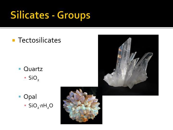 Silicates - Groups