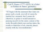 carl f gauss 1777 1855 in a letter to farkas on janos geometry