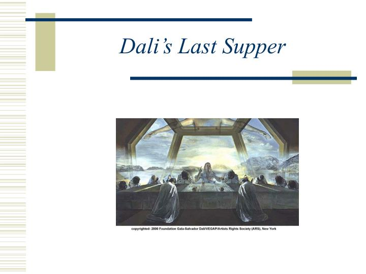 Dali s last supper