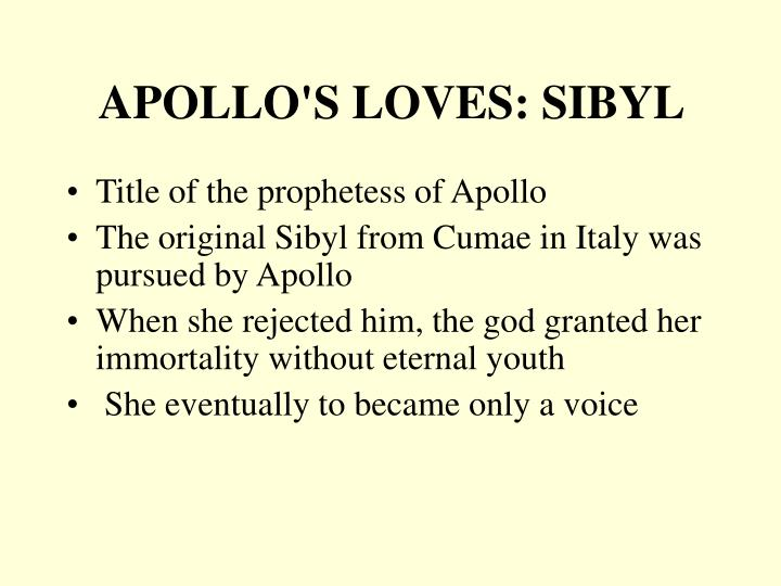 APOLLO'S LOVES: SIBYL