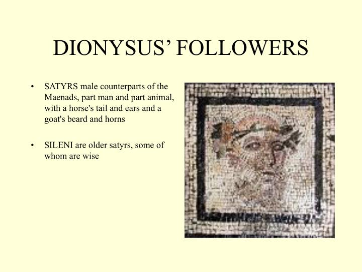 DIONYSUS' FOLLOWERS