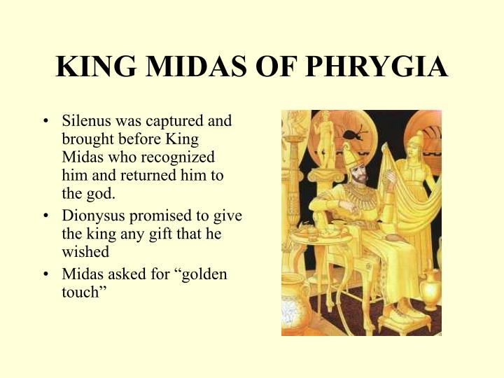KING MIDAS OF PHRYGIA