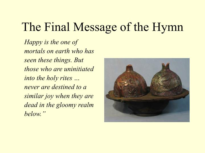 The Final Message of the Hymn