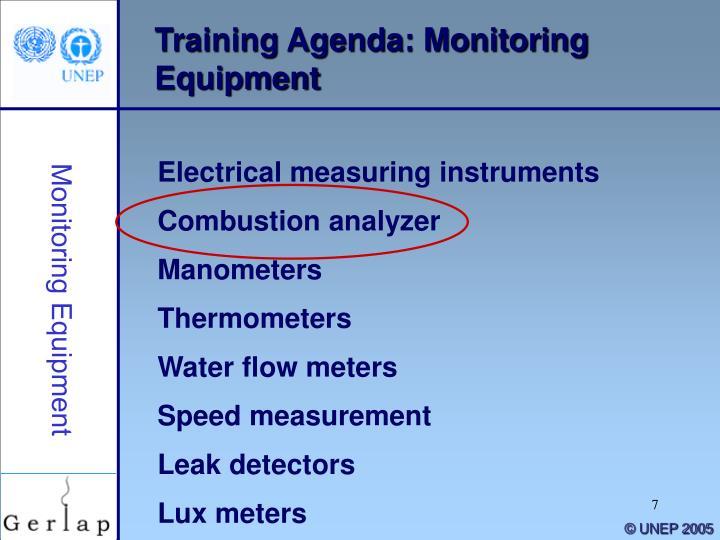 Training Agenda: Monitoring Equipment