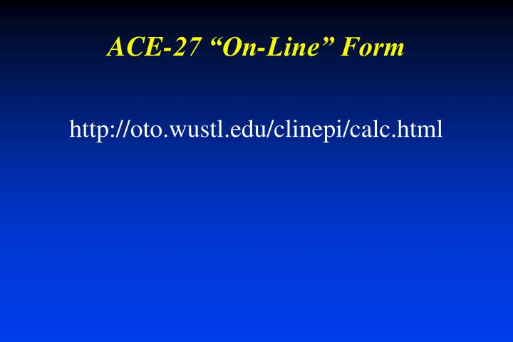 "ACE-27 ""On-Line"" Form"