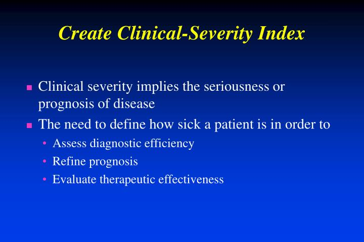 Create Clinical-Severity Index