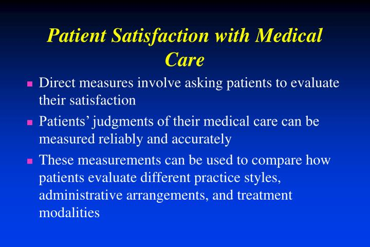 Patient Satisfaction with Medical Care