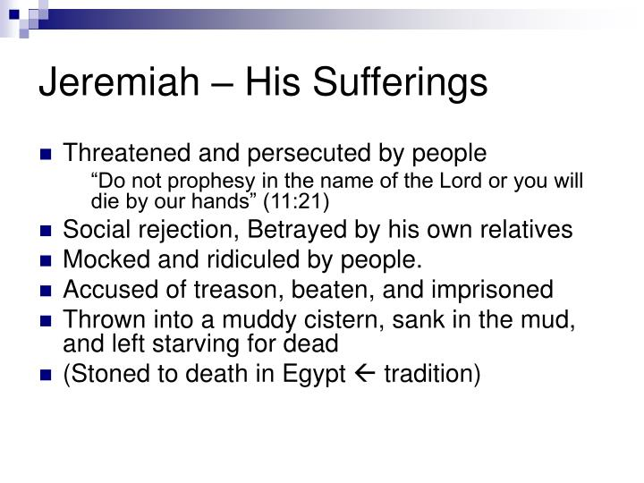 Jeremiah – His Sufferings