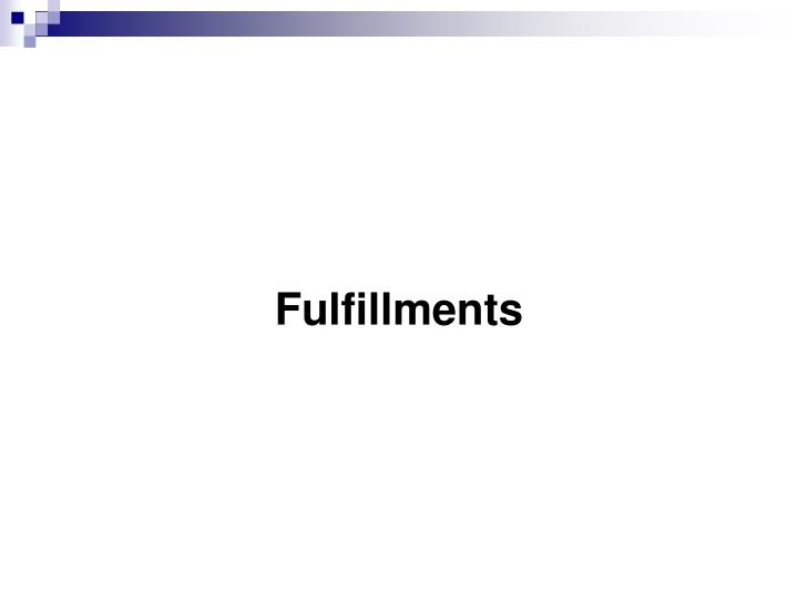 Fulfillments