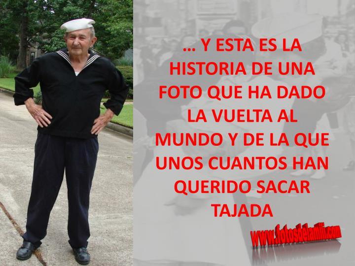 … Y ESTA ES LA HISTORIA DE UNA FOTO QUE HA DADO LA VUELTA AL MUNDO Y DE LA QUE UNOS CUANTOS HAN QUERIDO SACAR TAJADA