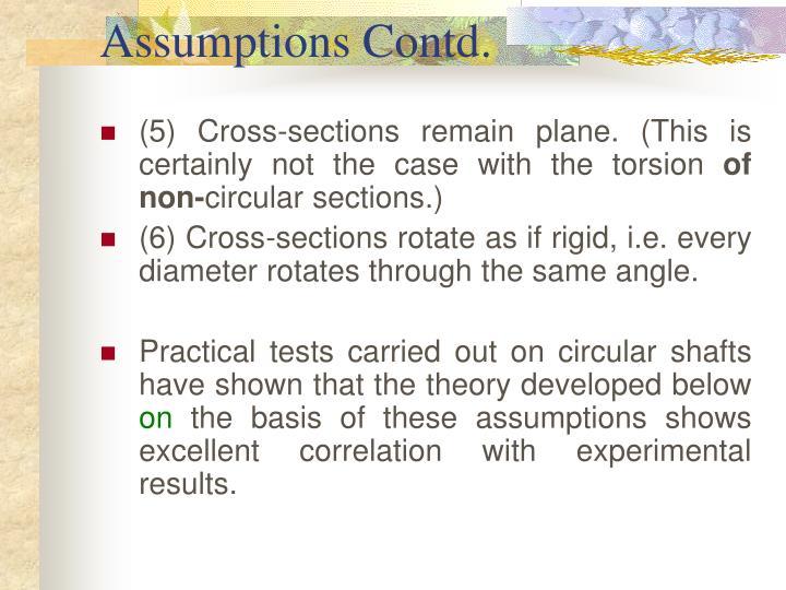 Assumptions Contd.