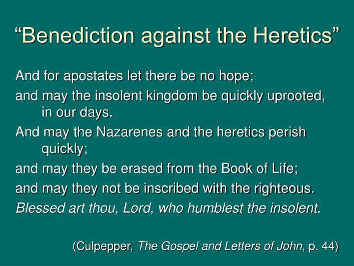 """Benediction against the Heretics"""