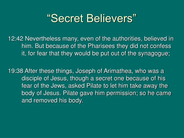 """Secret Believers"""