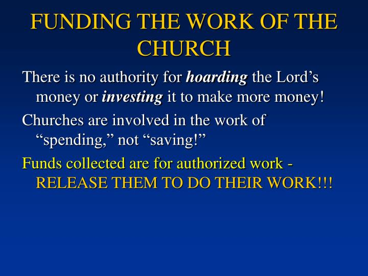 FUNDING THE WORK OF THE CHURCH