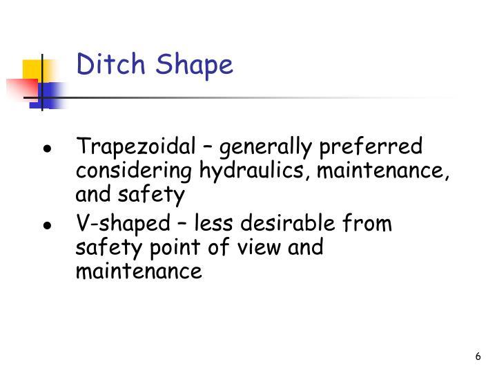 Ditch Shape