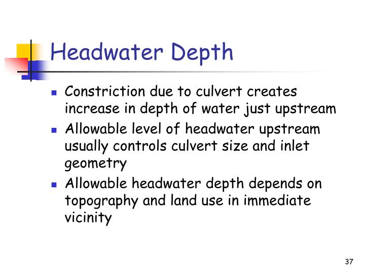 Headwater Depth