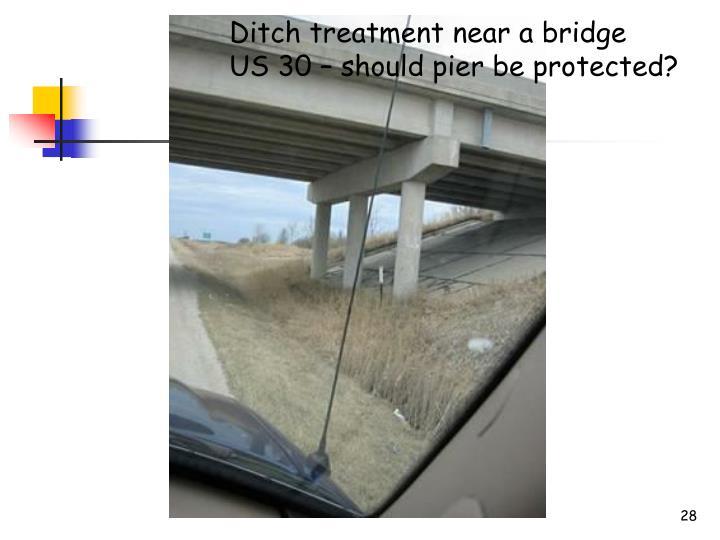 Ditch treatment near a bridge