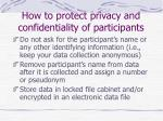 how to protect privacy and confidentiality of participants